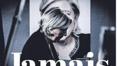 Το συγκλονιστικό εξώφυλλο της L' Humanite για τη Λεπέν: «Jamais»